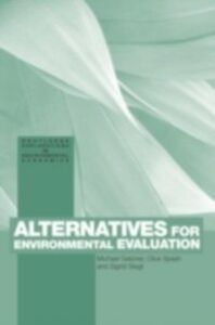 Ebook in inglese Alternatives for Environmental Valuation Getzner, Michael , Spash, Clive , Stagl, Sigrid