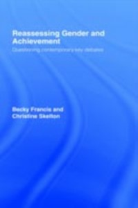 Ebook in inglese Reassessing Gender and Achievement Francis, Becky , Skelton, Christine