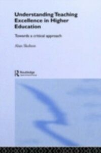 Ebook in inglese Understanding Teaching Excellence in Higher Education -, -