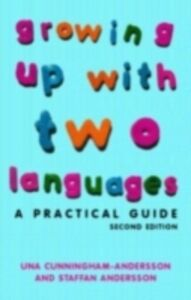 Ebook in inglese Growing Up with Two Languages Andersson, Staffan , Cunningham-Andersson, Una