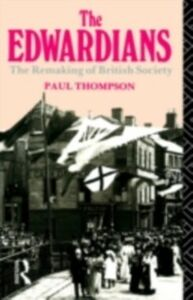 Ebook in inglese Edwardians Thompson, Mr Paul R , Thompson, Paul