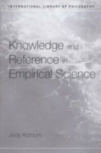 Foto Cover di Knowledge and Reference in Empirical Science, Ebook inglese di  edito da Taylor and Francis