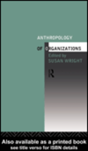 Ebook in inglese The Anthropology of Organizations Wright, Susan