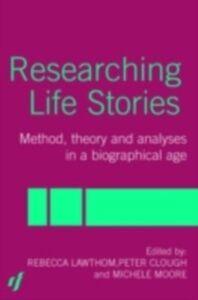 Foto Cover di Researching Life Stories, Ebook inglese di AA.VV edito da Taylor and Francis