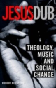 Ebook in inglese Jesus Dub Beckford, Robert
