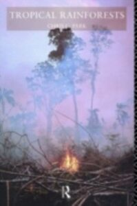 Ebook in inglese Tropical Rainforests Park, Chris C.