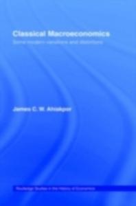 Ebook in inglese Classical Macroeconomics Ahiakpor, James C.W.