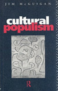 Ebook in inglese Cultural Populism Mcguigan, Dr Jim , McGuigan, Jim