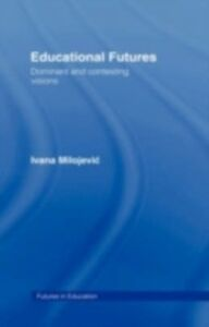 Ebook in inglese Educational Futures Milojevic, Ivana