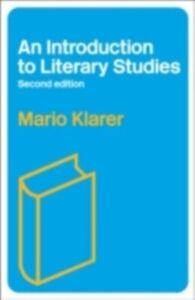 Ebook in inglese Introduction to Literary Studies Klarer, Mario