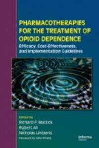 Foto Cover di Pharmacotherapies for the Treatment of Opioid Dependence, Ebook inglese di  edito da CRC Press