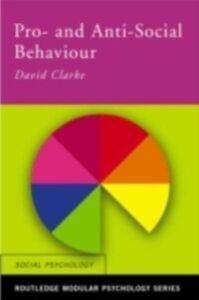 Ebook in inglese Pro-Social and Anti-Social Behaviour Clarke, David