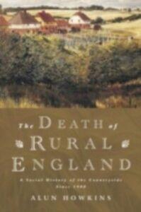 Ebook in inglese Death of Rural England Howkins, Alun