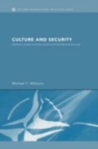 Ebook in inglese Culture and Security Williams, Michael C.