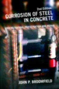 Ebook in inglese Corrosion of Steel in Concrete Broomfield, John P.