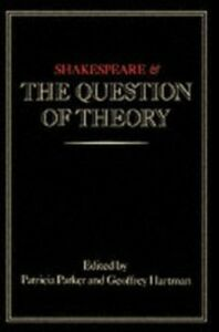 Ebook in inglese Shakespeare and the Question of Theory -, -
