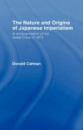 Nature and Origins of Japanese Imperialism
