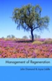 Management of Regeneration