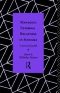 Ebook in inglese Managing External Relations in Schools -, -