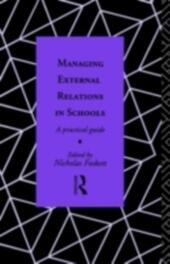 Managing External Relations in Schools