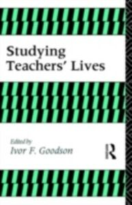 Foto Cover di Studying Teachers' Lives, Ebook inglese di I Goodison, edito da Taylor and Francis