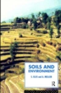 Foto Cover di Soils and Environment, Ebook inglese di Steve Ellis,Tony Mellor, edito da Taylor and Francis