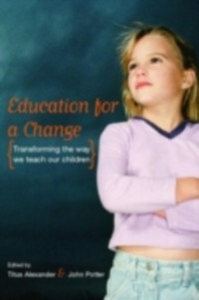 Ebook in inglese Education for a Change Alexander, Titus , Potter, John