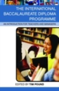Foto Cover di International Baccalaureate Diploma Programme, Ebook inglese di  edito da Taylor and Francis
