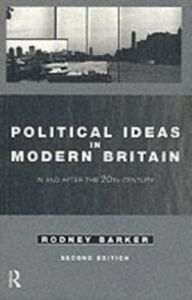 Ebook in inglese Political Ideas in Modern Britain Barker, Rodney