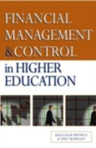 Ebook in inglese Financial Management and Control in Higher Education Morgan, Eric , Prowle, Malcolm