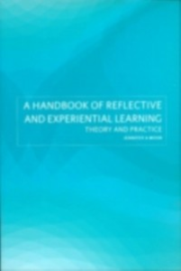 Ebook in inglese Handbook of Reflective and Experiential Learning Moon, Jennifer A.