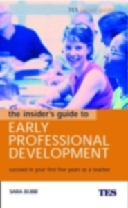 Ebook in inglese Insider's Guide to Early Professional Development Bubb, Sara