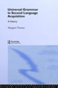 Ebook in inglese Universal Grammar in Second-Language Acquisition Thomas, Margaret