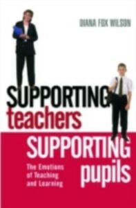 Ebook in inglese Supporting Teachers Supporting Pupils Wilson, Diana Fox