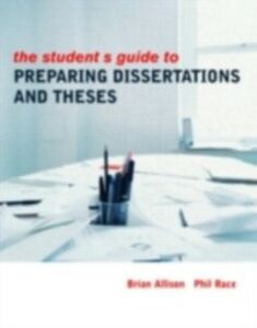 Ebook in inglese Student's Guide to Preparing Dissertations and Theses Allison, Brian , Race, Phil