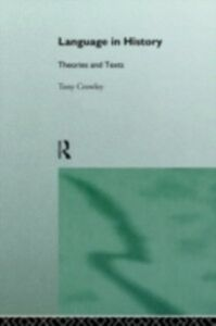 Ebook in inglese Language in History Crowley, Dr Tony , Crowley, Tony