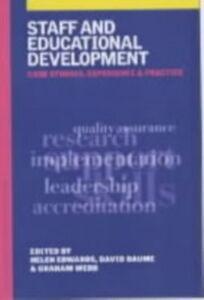 Ebook in inglese Staff and Educational Development Baume, David , Edwards, Helen , Webb, Graham (Professor, Monash University, Australia)