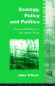 Ebook in inglese Ecology, Policy and Politics O'Neill, John