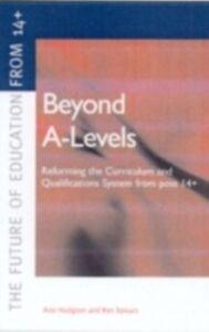 Ebook in inglese Beyond A-levels Hodgson, Ann , Spours, Ken