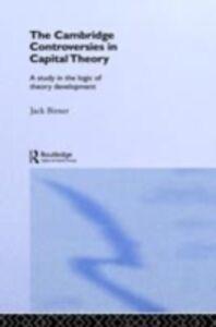 Foto Cover di Cambridge Controversies in Capital Theory, Ebook inglese di Jack Birner, edito da Taylor and Francis