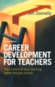 Foto Cover di Career Development for Teachers, Ebook inglese di Jim Donnelly, edito da Taylor and Francis