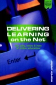 Ebook in inglese Delivering Learning on the Net Weller, Martin