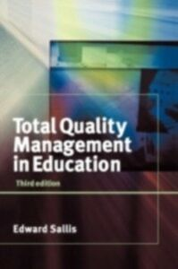 Foto Cover di Total Quality Management in Education, Ebook inglese di Edward Sallis,Bristol) Sallis, Edward (Associate Principal, Brunel College of Technology, edito da Taylor and Francis