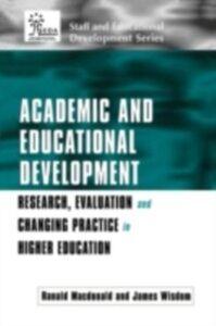 Foto Cover di Academic and Educational Development, Ebook inglese di Ranald Macdonald,James Wisdom, edito da Taylor and Francis