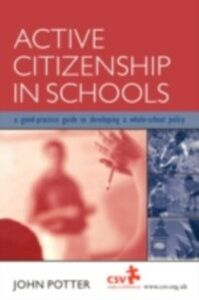 Ebook in inglese Active Citizenship in Schools Potter, John