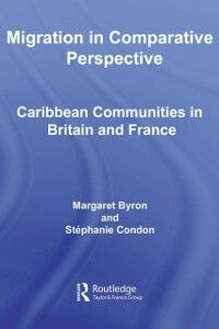 Ebook in inglese Migration in Comparative Perspective Byron, Margaret , Condon, Stephanie