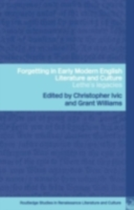 Ebook in inglese Forgetting in Early Modern English Literature and Culture -, -