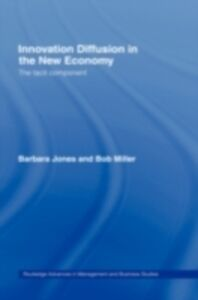 Ebook in inglese Innovation Diffusion in the New Economy Jones, Barbara , Miller, Bob