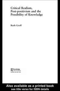 Ebook in inglese Critical Realism, Post-positivism and the Possibility of Knowledge Groff, Ruth