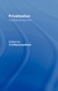 Foto Cover di Privatisation, Ebook inglese di  edito da Taylor and Francis